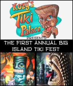 Tiki Fest @ Kozy's Tiki Palace